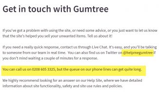 Gumtree Customers Phone Number: 0843 837 5480 (or 0203 580