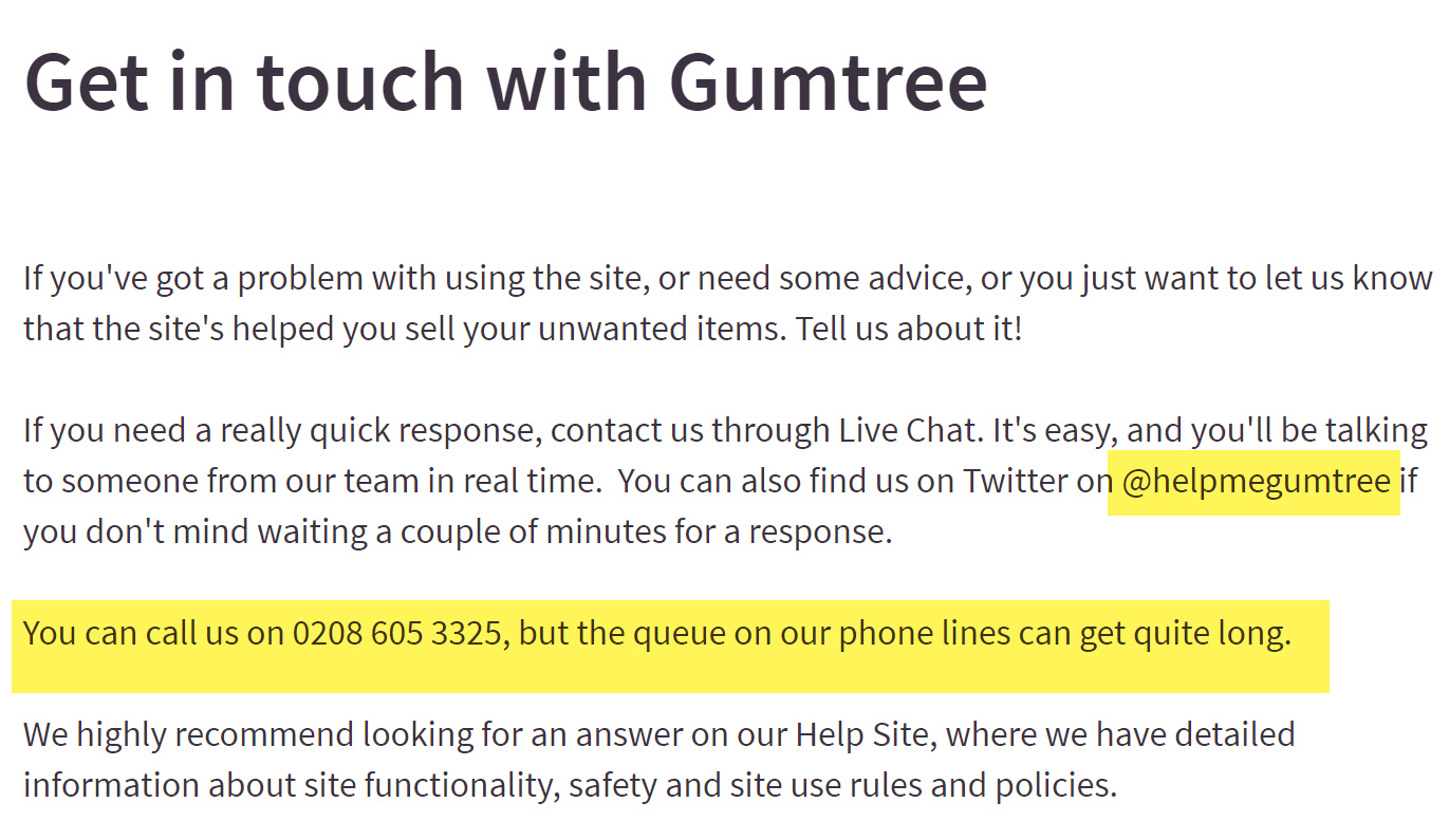Gumtree Customers Phone Number: 0843 837 5480 (or 0203 580 0500 for