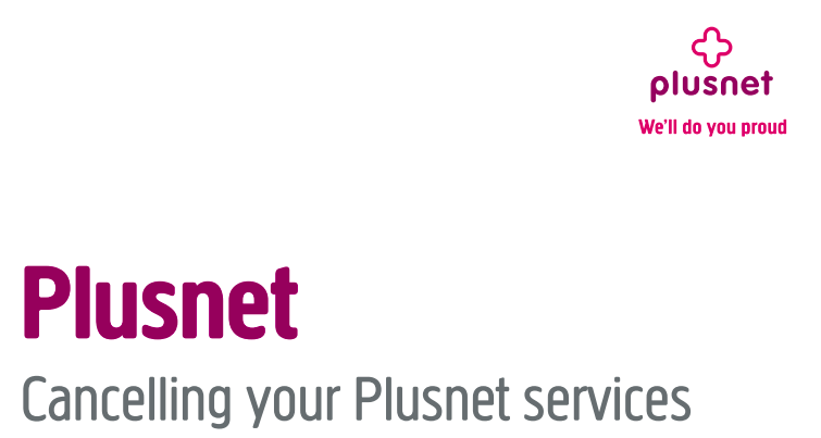 Plusnet cancelling services
